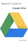 Beginners Guide to Google Drive Rev2 (small)